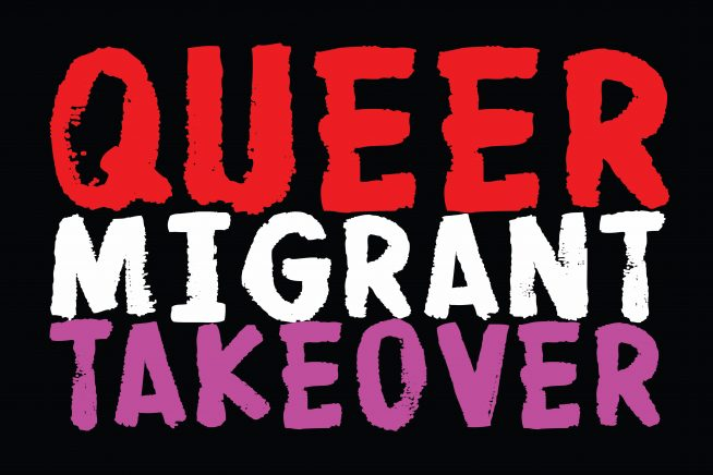 Queer Migrant Takeover: Deeper Routes &#8211&#x3B; PARTY only
