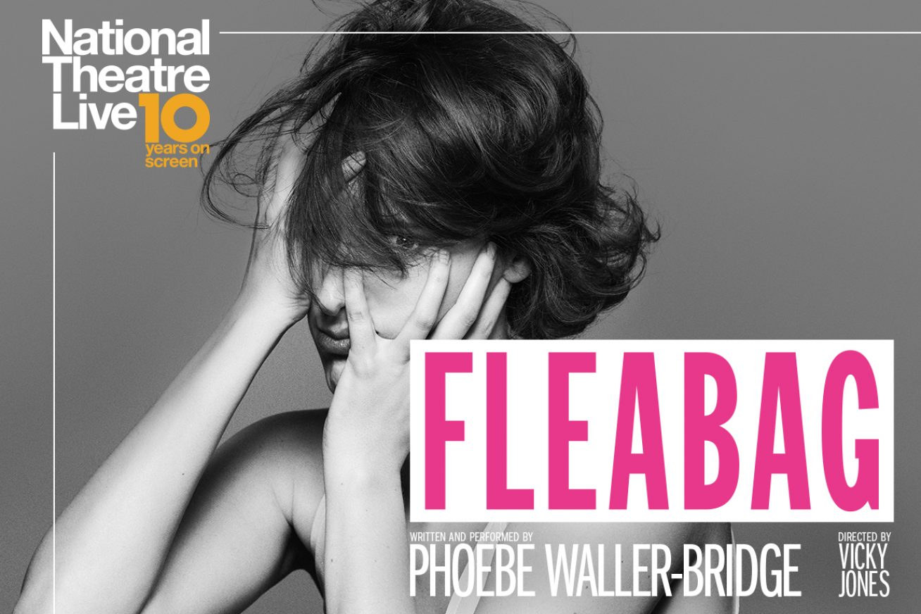 National Theatre Live Fleabag