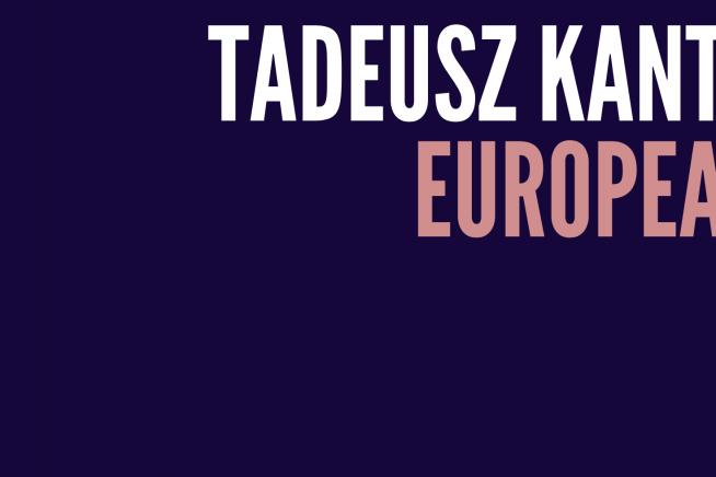 Europeans: Tadeusz Kantor